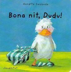 bona nit, dudu-annette swoboda-9788426132420
