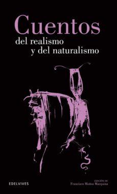 Libros gratis descargar libros electrónicos CUENTOS DEL REALISMO Y DEL NATURALISMO PDB in Spanish 9788426352620 de FRANCISCO MUÑOZ MARQUINA