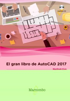 Descargar EL GRAN LIBRO DE AUTOCAD 2017 gratis pdf - leer online