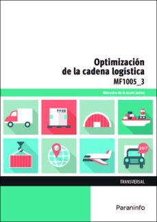 mf1005_3 optimizacion de la cadena logistica (transversal)-mercedes de la avada juarez-9788428397520