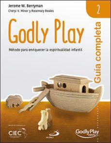 Descargar libros gratis kindle GUIA COMPLETA DE GODLY PLAY - VOL. 2: METODO PARA ENRIQUECER LA E SPIRITUALIDAD INFANTIL