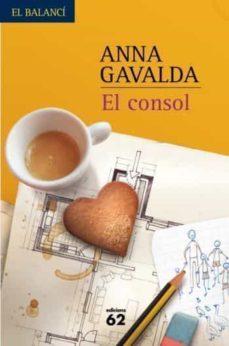 el consol (portada nova)-anna gavalda-9788429762020