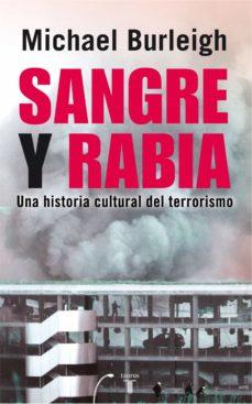 sangre y rabia. una historia cultural del terrorismo (ebook)-michael burleigh-9788430608720