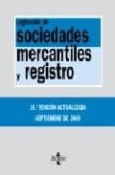 Inmaswan.es Legislacion De Sociedades Mercantiles Y Registro (15ª Ed) Image