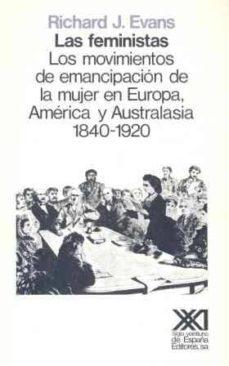 Permacultivo.es Las Feministas: Movimientos De Emancipacion De La Mujer En Europa Image