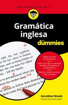 Lee libros gratis sin descargar GRAMATICA INGLESA PARA DUMMIES CHM iBook 9788432904820 de GERALDINE WOODS (Literatura española)