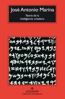 teoria de la inteligencia creadora-jose antonio marina-9788433966520