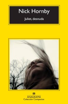 Descargas gratuitas de libros para kindle. JULIET, DESNUDA in Spanish 9788433977120 de NICK HORNBY