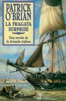la fragata surprise-patrick o brian-9788435018920