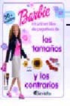 Permacultivo.es Barbie: Mi Primer Libro De Pegatinas De Los Tamaños Y Los Contrar Ios Image