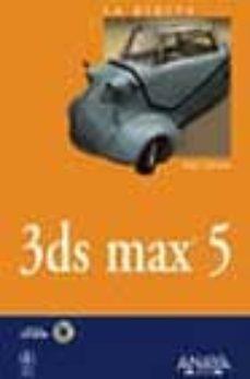 Eldeportedealbacete.es La Biblia De 3ds Max 5 (Incluye Cd-rom) Image