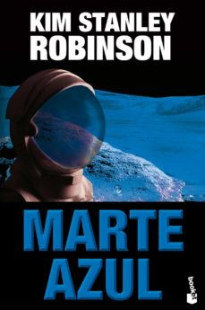 Libros electrónicos descargados gratuitamente en pdf MARTE AZUL (TRILOGIA MARCIANA 3) de KIM STANLEY ROBINSON (Spanish Edition)