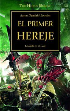 Descarga móvil de libros de Google LA HEREJIA DE HORUS 14: EL PRIMER HEREJE in Spanish