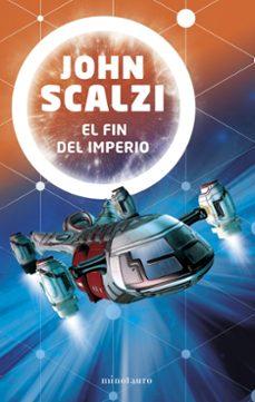 Padella.mx El Fin Del Imperio (Saga La Interdependencia 1) Image