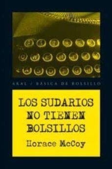 Descarga de libros electrónicos para ipad LOS SUDARIOS NO TIENEN BOLSILLOS CHM 9788446028420