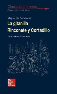 Ebook descargas gratuitas epub CLÁSICOS LITERARIOS - LA GITANILLA, RINCONETE Y CORTADILLO 9788448614720 (Literatura española) CHM PDB PDF de MIGUEL DE CERVANTES