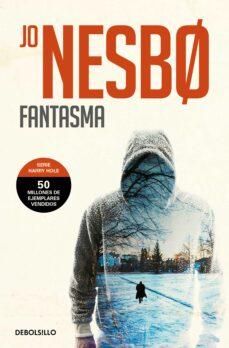 Descargas gratuitas de libros electrónicos en línea para kindle FANTASMA (HARRY HOLE 9) de JO NESBO