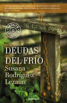 Descargar libro a ipod DEUDAS DEL FRÍO (Spanish Edition) de SUSANA RODRIGUEZ LEZAUN 9788466339520