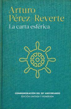 Reservar en pdf descargar LA CARTA ESFERICA de ARTURO PEREZ REVERTE iBook PDF CHM (Spanish Edition) 9788466350020