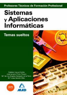 cuerpo de profesores tecnicos de formacion profesional. sistemas y aplicaciones informaticas. temario-9788466583220