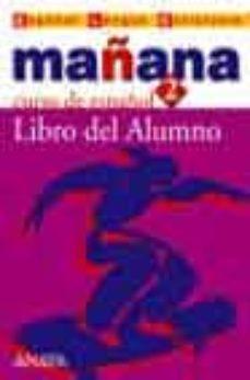 Bressoamisuradi.it Mañana 2: Curso De Español. Libro Del Alumno Image