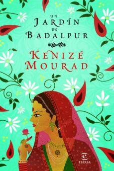 un jardin en badalpur-kenize mourad-9788467035520