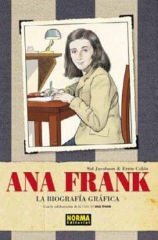 ana frank: la biografia grafica-sid jacobson-ernie colon-9788467905120