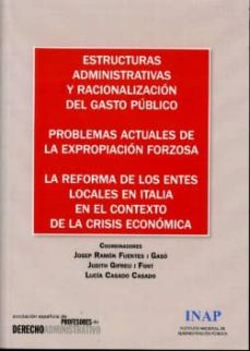 ESTRUCTURAS ADMINISTRATIVAS Y RACIONALIZACION DEL GASTO PUBLICO - VV.AA.   Adahalicante.org
