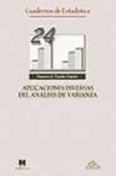 aplicaciones diversas del analisis de varianza. caudernos de esta distica nº 24-francisco j. tejedor tejedor-9788471337320