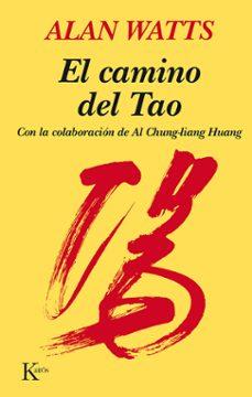 el camino del tao (10ª ed.)-alan watts-9788472450820