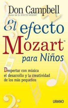 el efecto mozart para los niños: despertar con musica el desarrol lo y la creatividad de los mas pequeños-don campbell-9788479534820