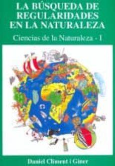 Inmaswan.es La Búsqueda De Regularidades En La Naturaleza : Ciencias De La Naturaleza I Image