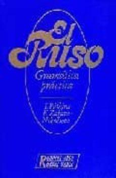 Descargar EL RUSO: GRAMATICA PRACTICA gratis pdf - leer online