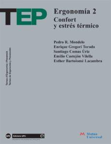 Libros gratis en línea para descargar. ERGONOMIA: CONFORT Y ESTRES TERMICO DJVU MOBI CHM de PEDRO R. MONDELO