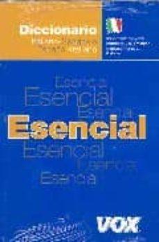Descargar DICCIONARIO ESENCIAL ITALIANO gratis pdf - leer online
