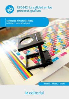(i.b.d.)la calidad en los procesos graficos. argi0209 impresion digital-9788483647820
