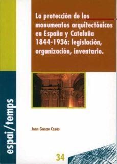 Viamistica.es La Proteccion De Los Monumentos Arquitectonicos En España Y Catal Uña, 1844-1936: Legislacion, Organizacion, Inventario Image
