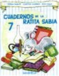 Descargar libro a la computadora CUADERNOS DE LA RATITA SABIA 7(MAYUSCULA) 9788484120520 de JOSEFINA CARRERA, TERESA SABATE RODIE (Spanish Edition) ePub RTF FB2
