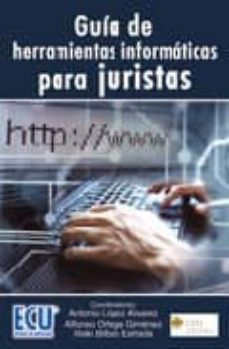 Descargar GUIA DE HERRAMIENTAS INFORMATICAS PARA JURISTAS. gratis pdf - leer online