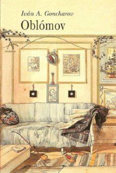 oblomov: novela en cuatro partes-ivan a. goncharov-9788489846920