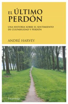 el ultimo perdon ... mas-andre harvey-9788489957220