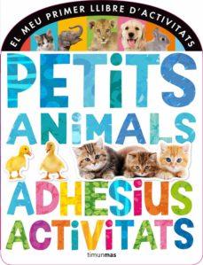 Chapultepecuno.mx El Meu Primer Llibre D Activitats: Petits Animals Image