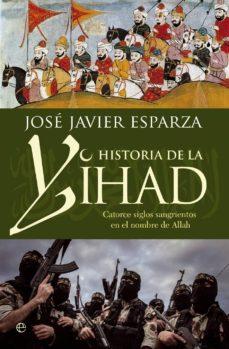 historia de la yihad (ebook)-jose javier esparza-9788490604120