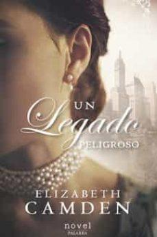 Libros electrónicos descargables en línea UN LEGADO PELIGROSO 9788490618820 in Spanish