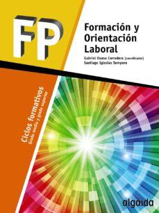 Formación Y Orientación Laboral Ciclos Formativos Grado Medio Ed 2017 Vv Aa Comprar Libro 9788490677520