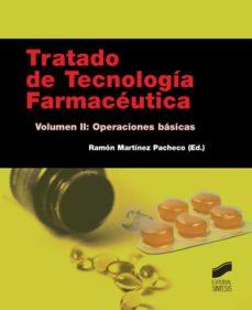 Mejor descarga de audiolibros de iphone TRATADO DE TECNOLOGIA FARMACEUTICA (VOL. II): OPERACIONES BASICAS (Literatura española) de RAMON (ED.) MARTINEZ PACHO  9788490771020