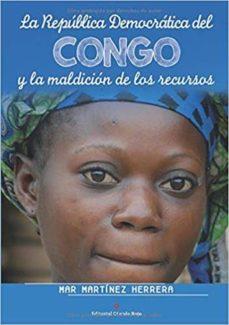 Vinisenzatrucco.it La Republica Democratica Del Congo Y La Maldicion De Los Recursos Image