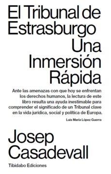 Descargar EL TRIBUNAL DE ESTRASBURGO. UNA INMERSION RAPIDA gratis pdf - leer online