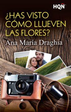 ¿has visto cómo llueven las flores? (ebook)-ana maria draghia-9788491705420