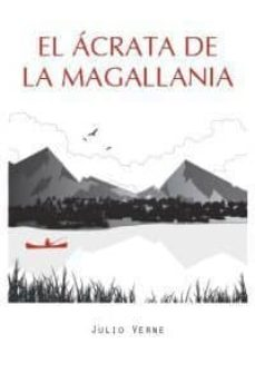 Scribd descargar audiolibro EL ACRATA DE LA MAGALLANIA 9788492806720 in Spanish de JULIO VERNE PDB RTF
